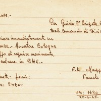 """Ordine autografo di Fausto Cossu, comandante della Divisione """"Piacenza"""" di marciare verso la città, 25 aprile 1945, ore 11,30"""