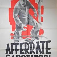 Manifesto Afferrate sabotatori