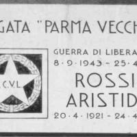 Lapide posta in via Benassi in ricordo di Aristide Rossi, caduto il 25 aprile 1945