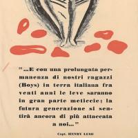 Questo volantino propagandistico della Repubblica sociale italiana rivela la potenza e la spregiudicatezza con cui il fascismo di Salò si serve del razzismo e della leva sessuale per spaventare l'opinione pubblica, condizionata da vent'anni di dittatura e da un senso comune fortemente legato alla mentalità tradizionale.
