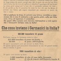 La propaganda fascista tenta a più riprese di negare che i nazisti compiono razzie e accaparrano le risorse alimentari. Questo manifestino respinge le accuse ai tedeschi, attribuendo loro un sostegno materiale alla vita quotidiana degli italiani che è molto distante dalla realtà della guerra.