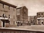 Piazza Casali: vista degli edifici fascisti in una foto d'epoca